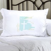 Faith and Love Personalized Pillowcase (inscribe pillowcase with name or other personal inscription, upto 20 characters)